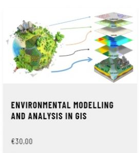 Environmental modelling and analysis in GIS