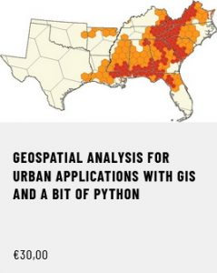 Geospatial Analysis for Urban Applications with GIS and a bit of Python